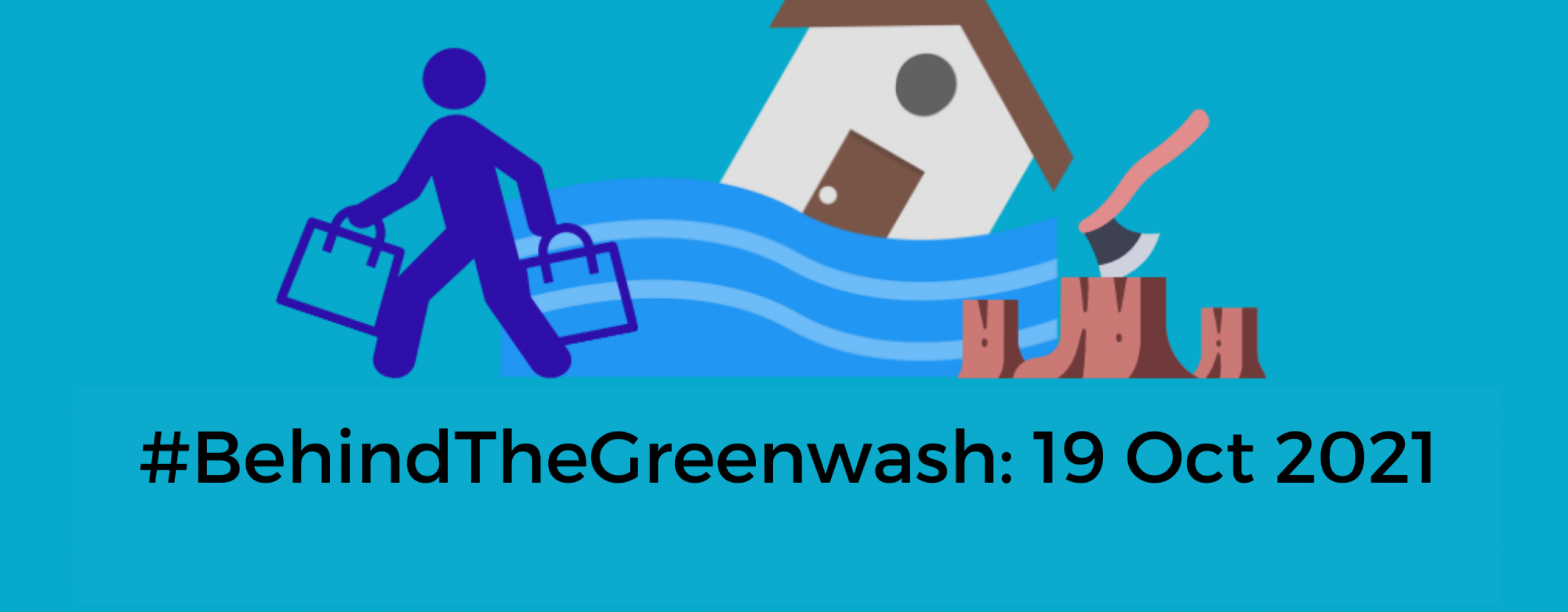 Behind The Greenwash 19th October 2021